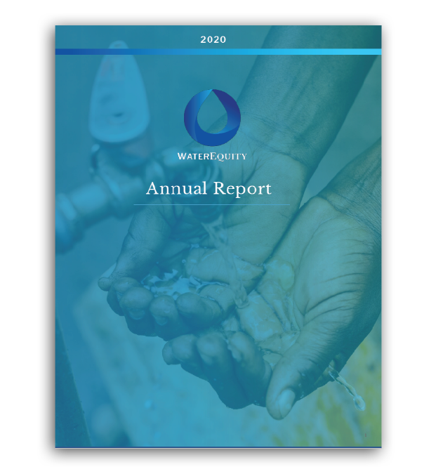 WaterEquity's 2020 Annual Report